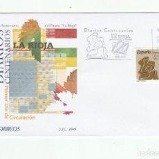 Sellos: SOBRE PRIMER DIA CIRCULACION-EDIFIL 4461-DIARIOS CENTENARIOS-2009-LA RIOJA. Lote 122001671
