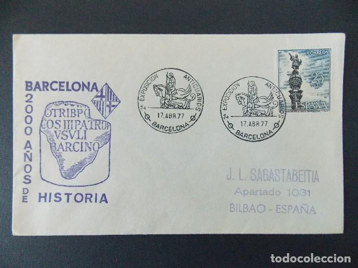 SOBRE, BARCELONA 2000 AÑOS DE HISTORIA - MATASELLOS, EXPOSICION ANTICUARIOS 1977 .. R-9407 (Sellos - Historia Postal - Sello Español - Sobres Primer Día y Matasellos Especiales)