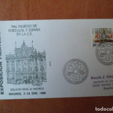 Sellos: SOBRE. ADHESION DE ESPAÑA A LA C.E. EXPOSICION FILATELICA. 1986. MADRID.. Lote 124338327