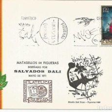 Sellos: SALVADOR DALI - TARJETA CON MATASELLOS DISEÑADO POR SALVADOR DALI*- MAYO 1971. Lote 124965211