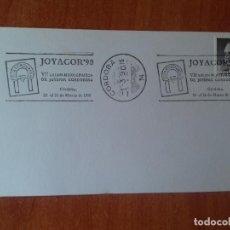 Sellos: TARJETA. JOYACOR 90. VII SALON MONOGRAFICO DE JOYERIA CORDOBESA. 1990. CORDOBA.. Lote 126090247