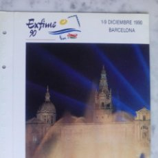Sellos: DOCUMENTO FILATELICO - EXFIME 90 - DICIEMBRE 1990 BARCELONA . Lote 126302539