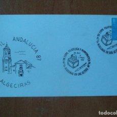 Sellos: SOBRE, EXPOFIL ANDALUCIA-87. ALGECIRAS. 1987. . Lote 127475531