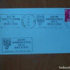 Sellos: SOBRE. INTERDIDAC-87. SALON INTERNACIONALDE LA EDUCACION.1987. MADRID.. Lote 127475999