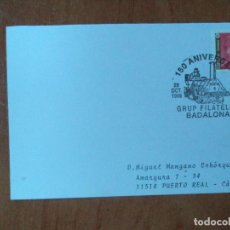 Sellos: TARJETA. 150 ANIVERSARIO. XII EXPO. FILAT. GRUP FILATELIC. BADALONA. 1998.. Lote 127478075