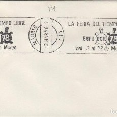 Sellos: MADRID 1978 - FERIA TIEMPO LIBRE EXPO OCIO 78 - SOBRE CON MATASELLOS DE RODILLO. Lote 130422182