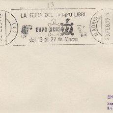 Sellos: MADRID 1977 - EXPO OCIO 77 , FERIA TIEMPO LIBRE - SOBRE CON MATASELLOS DE RODILLO. Lote 130437786