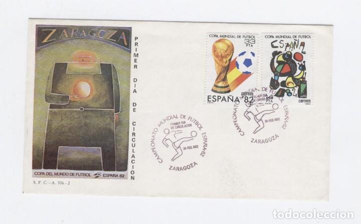 SOBRE 1º DÍA SFC-A576.2. MUNDIAL FUTBOL ESPAÑA'82. ZARAGOZA (Sellos - Historia Postal - Sello Español - Sobres Primer Día y Matasellos Especiales)
