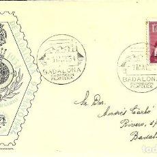 Sellos: SOBRE DE PRIMER DÍA - BADALONA - 50 ANIVERSARIO EXPOSICIÓN FILATELICA DE BADALONA - 1954. Lote 139649690