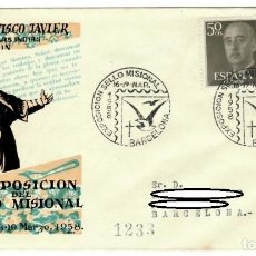 Sellos: SOBRE (BARCELONA, 1958), ALFIL: EXPOSICIÓN DEL SELLO MISIONAL - SAN FRANCISCO JAVIER, APOSTOL DE LAS. Lote 141712502