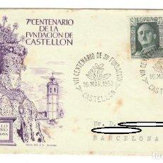Sellos: SOBRE (CASTELLÓN 1952), ALFIL: VII CENTENARIO DE LA FUNDACIÓN DE CASTELLÓN - MATASELLO CONMEMORATIVO. Lote 141831646