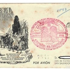 Sellos: SOBRE (GRANADA 1951): CORREO AÉREO, ESPAÑA-EL SALVADOR - V CENTENARIO ISABEL LA CATÓLICA / LA RENDIC. Lote 141833350