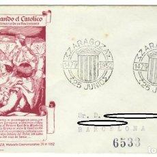 Sellos: SOBRE (ZARAGOZA 1952), ALFIL: V CENTENARIO DEL NACIMIENTO DE FERNANDO EL CATÓLICO - MATASELLO CONMEM. Lote 142494446
