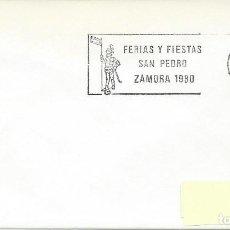 Sellos: 1980. SPAIN. ZAMORA. RODILLO/SLOGAN. FERIAS Y FIESTAS SAN PEDRO. POPULAR FESTIVALS. RELIGION.. Lote 143150426