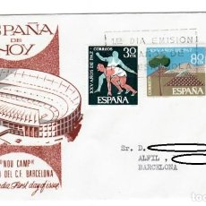 Sellos: SOBRE SPD (MADRID 1964), ALFIL: PRIMER DÍA EMISIÓN - ESPAÑA DE HOY, NOU CAMP ESTADIO DEL C.F. BARCEL. Lote 143162490