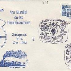 Sellos: 1983 ZARAGOZA - AÑO MUNDIAL DE LAS COMUNICACIONES - SOBRE ALFIL . Lote 143941018
