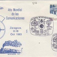 Sellos: 1983 ZARAGOZA - AÑO MUNDIAL DE LAS COMUNICACIONES - SOBRE ALFIL . Lote 143941026