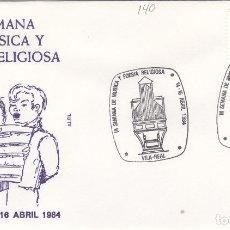 Timbres: 1984 VILA REAL / VILLARREAL ( CASTELLÓN ) - III SEMANA DE MÚSICA Y POESÍA RELIGIOSA - SOBRE ALFIL . Lote 147345834