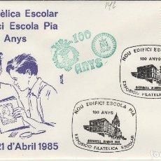 Sellos: 1985 SABADELL ( BARCELONA ) - EXPOSICION ESCOLAR NOU EDIFICI ESCOLA PÍA 100 ANYS - SOBRE ALFIL . Lote 147580618