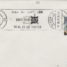 Sellos: 1987 - MADRID , FERIA TIEMPO LIBRE EXPO OCIO 87 - SOBRE CON MATASELLOS DE RODILLO. Lote 148072874