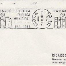 Sellos: 1988 TENERIFE ( CANARIAS ) , CENT BIBLIOTECA PUBLICA MUNICIPAL - SOBRE MATASELLOS DE RODILLO. Lote 148207414