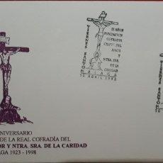 Sellos: SOBRE 75 ANIVERSARIO CRISTO DEL AMOR Y SEÑORA DE LA CARIDAD MALAGA 1998. Lote 150044400