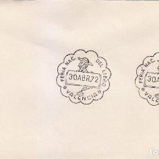Sellos: DON QUIJOTE CERVANTES VII FERIA NACIONAL DEL LIBRO, VALENCIA 1972. RARO MATASELLOS EN SOBRE.. Lote 151523894