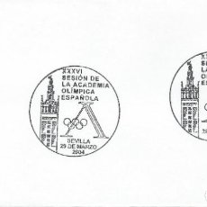 Sellos: 2004. SEVILLA. MATASELLOS/POSTMARK. SESIÓN ACADEMIA OLÍMPICA. DEPORTES/SPORTS. OLYMPICS. GIRALDA.. Lote 151524814