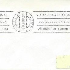 Sellos: 1981. YECLA. RODILLO/SLOGAN. FERIA DEL MUEBLE. FURNITURE FAIR.. Lote 151530826