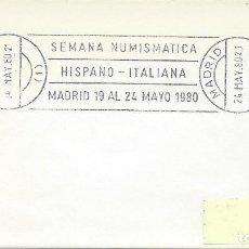 Sellos: 1980. MADRID. RODILLO/SLOGAN. SEMANA NUMISMÁTICA HISPANO-ITALIANA. NUMISMATICS WEEK.. Lote 151531154
