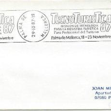 Sellos: 1987. PALMA DE MALLORCA. RODILLO/SLOGAN. TECNOTURISTICA. INDUSTRIA TURÍSTICA/TOURIST INDUSTRY.. Lote 151531470