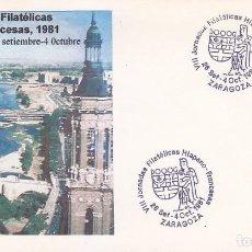 Sellos: VIII JORNADAS FILATELICAS HISPANO-FRANCESAS, ZARAGOZA 1981. MATASELLOS EN SOBRE ILUSTRADO.. Lote 151982074