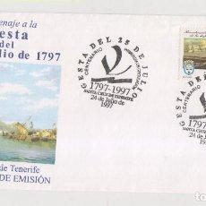 Sellos: 200 AÑOS GESTA DEL 25 JULIO 1797. SANTA CRUZ DE TENERIFE. CANARIAS. 1997. MATASELLOS ESPECIAL . Lote 151996342