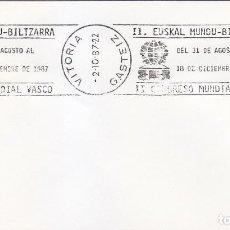 Sellos: II EUSKAL MUNDU-BILTZARRA CONGRESO MUNDIAL VASCO, VITORIA (ALAVA) 1987. MATASELLOS RODILLO EN SOBRE . Lote 152484938