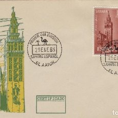Selos: SAHARA . AYUDA A SEVILLA 1963 ED 215/6 COMPLETA -SOBRE PRIMER DIA S.F.C. Lote 152696498