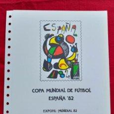 Sellos: DOCUMENTO FILATÉLICO. FNMT. COPA MUNDIAL DE FUTBOL ESPAÑA 82. EXPOFIL 82. BILBAO.. Lote 171756409