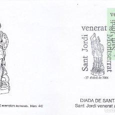 Sellos: RELIGION SAN JORGE SANT JORDI VENERAT A MONTSERRAT (BARCELONA) 2004 MATASELLOS EN SOBRE CORTA TIRADA. Lote 155758282