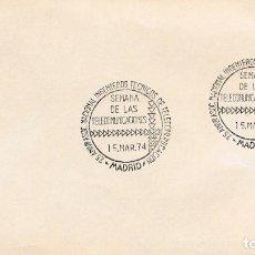 Sellos: AÑO 1974, MADRID, SEMANA DE LAS TELECOMUNICACIONES. Lote 156544162