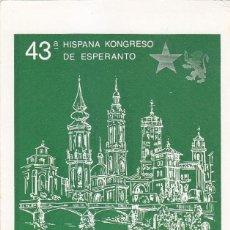 Sellos: ESPERANTO 43 HISPANA KONGRESO, ZARAGOZA 1983. RARO MATASELLOS EN BONITA TARJETA ILUSTRADA.. Lote 156550434