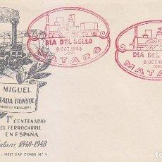 Sellos: TRENES DIA DEL SELLO, MATARO (BARCELONA) 1948. MATASELLOS FERROCARRIL EN SOBRE SIN CIRCULAR QUERALT.. Lote 156612990