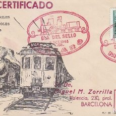 Sellos: TRENES DIA DEL SELLO, MATARO (BARCELONA) 1948. MATASELLOS FERROCARRIL EN SOBRE CIRCULADO DE ET. RARO. Lote 156616934