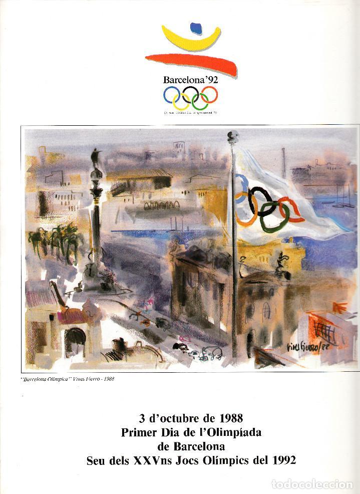 DOCUMENTO FILATELICO BARCELONA 92 PRIMER DIA OLIMPIADA 3 OCTUBRE 1988 - SEIS PÁGINAS (Sellos - Historia Postal - Sello Español - Sobres Primer Día y Matasellos Especiales)
