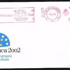 Sellos: SOBRE CONM. SALAMANCA 2.002 CON FRANQUEO MECANICO CIUDAD EUROPEA DE LA CULTURA AÑO 2.001. Lote 158635718