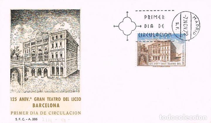 EDIFIL 2114, 125 ANIVº GRAN TEATRO LICEO BARCELONA PRIMER DIA DE 7-11-1972 SFC (Sellos - Historia Postal - Sello Español - Sobres Primer Día y Matasellos Especiales)