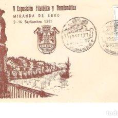 Sellos: V EXPOSICIÓN FILATÉLICA Y NUMISMÁTICA MIRANDA DE EBRO 9-14 DE SEPTIEMBRE DE 1971 SOBRE OFICIAL. Lote 268828359