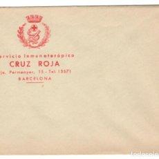 Sellos: ANTIGUO SOBRE + TARJETA DE VACUNACIÓN / CRUZ ROJA ESPAÑOLA - SERVICIO INMUNOTERÁPICO - BARCELONA. Lote 164918550