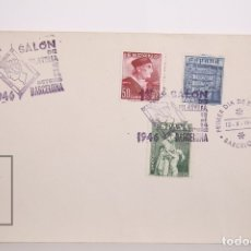 Sellos: SOBRE PRIMER DIA - PRIMER SALÓN DE FILATELIA 12 OCTUBRE DE 1946 - BARCELONA - EDIFIL 1002 / 1004. Lote 167828476