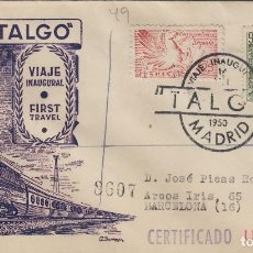 Sellos: 1950 - MADRID , TRENES , FERROCARRIL TALGO VIAJE INAUGURAL- MATASELLOS EN SOBRE DP , CIRCULADO . . Lote 170378316
