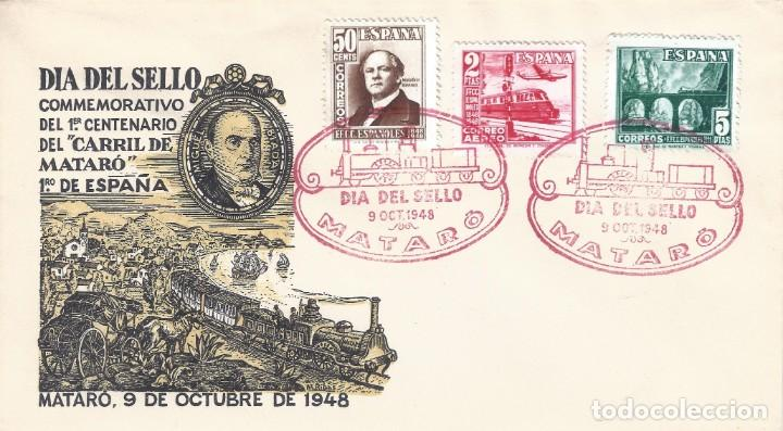 EDIFIL 1037-1039 CENTENARIO DEL FERROCARRIL 1948. SOBRE DÍA DEL SELLO. CENTº CARRIL DE MATARÓ. (Sellos - Historia Postal - Sello Español - Sobres Primer Día y Matasellos Especiales)