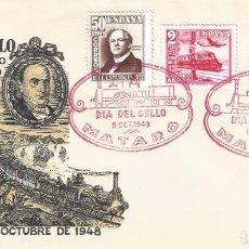 Sellos: EDIFIL 1037-1039 CENTENARIO DEL FERROCARRIL 1948. SOBRE DÍA DEL SELLO. CENTº CARRIL DE MATARÓ.. Lote 171229004